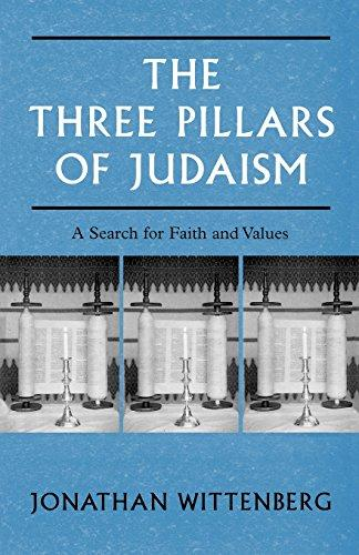 The three pillars of judaism by jonathan wittenberg other the fandeluxe Images