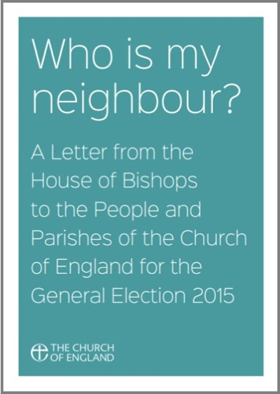 Who Is My Neighbour? A Letter From the House of Bishops