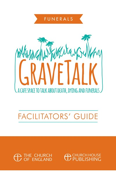 Grave Talk Facilitator's Guide