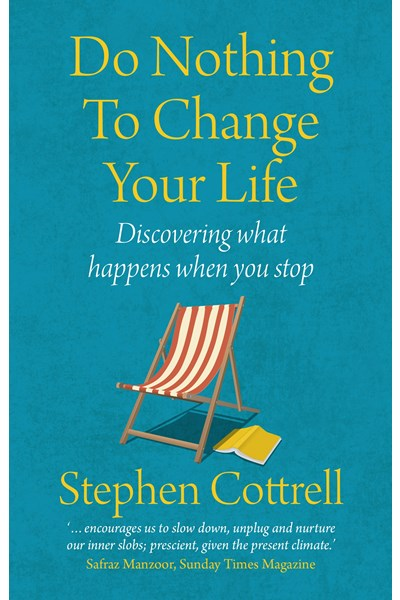 Do Nothing to Change Your Life 2nd edition