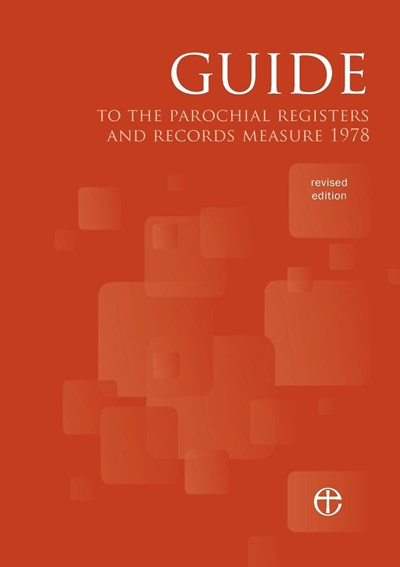 Guide to the Parochial Registers and Records Measure 1978