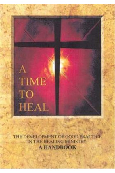 A Time to Heal Handbook