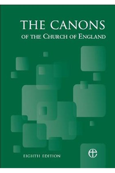 Canons of the Church of England 8th Edition