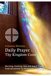 Common Worship Daily Prayer for Thy Kingdom Come pack of 10