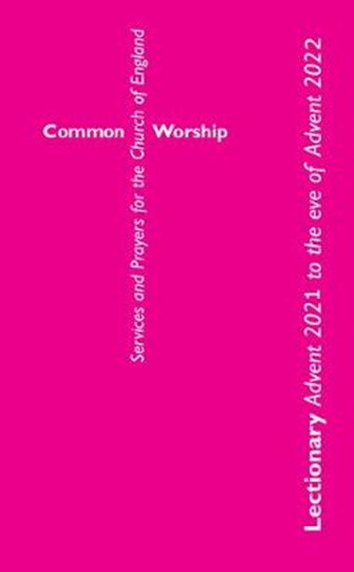 Common Worship Lectionary 2021-22 standard edition