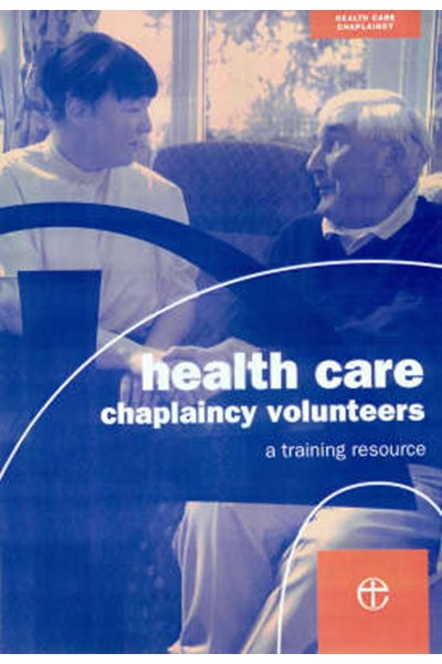 Health Care Chaplaincy Volunteers Handbook