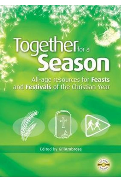 Together for a Season: Feasts and Festivals