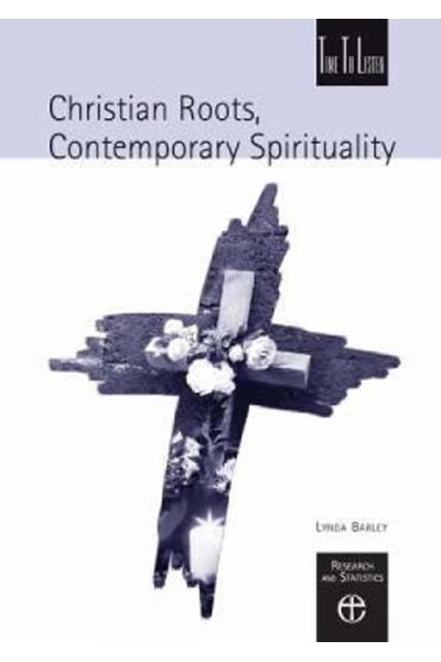 Christian Roots, Contemporary Spirituality