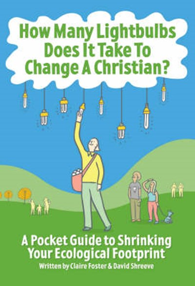 How Many Lightbulbs Does it Take to Change a Christian?