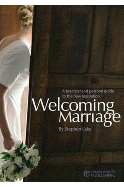 Welcoming Marriage