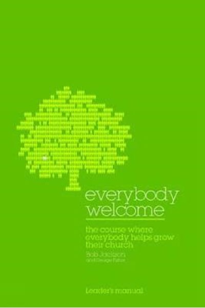 Everybody Welcome: Leader's Manual