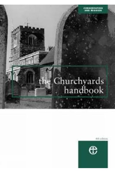 The Churchyards Handbook
