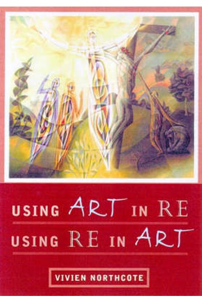 Using Art in RE - Using RE in Art