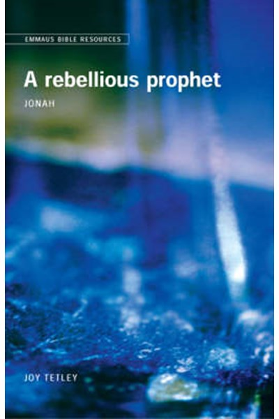 Emmaus Bible Resources: A Rebellious Prophet