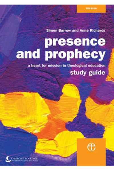 Presence and Prophecy Study Guide