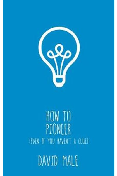 How to Pioneer