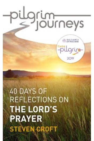 Pilgrim Journeys: The Lord's Prayer single copy
