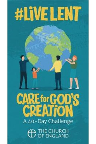 Live Lent: Care for God's Creation (Adult single copy)