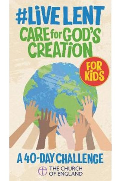 Live Lent: Care for God's Creation (Kids single copy)