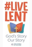 Live Lent: God's Story, Our Story pack of 10