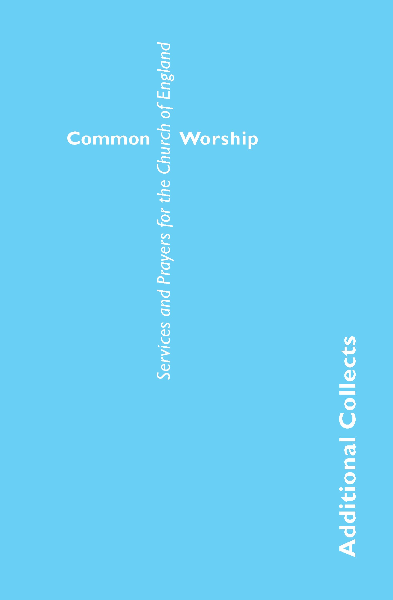 Common Worship: Additional Collects